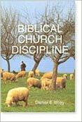 Biblical Church Discipline