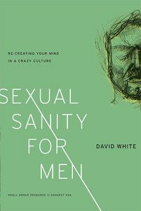 Sexual Sanity for Men